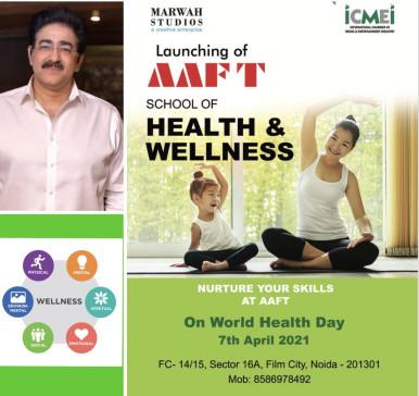 AAFT School of Health and Wellness Announced by Marwah Studios